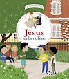 Télécharger le livre :  Jésus et la colère