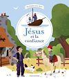 Télécharger le livre :  Jésus et la confiance