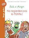 Télécharger le livre :  Emile et Margot - Ne regardez pas le Pétrifix