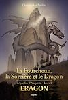 Télécharger le livre :  Eragon : La fourchette, la sorcière et le dragon