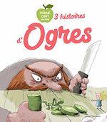Download this eBook 3 histoires d'ogres