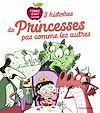 Télécharger le livre :  3 histoires de princesses pas comme les autres