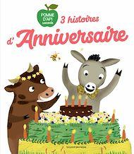 Téléchargez le livre :  3 histoires d'anniversaire
