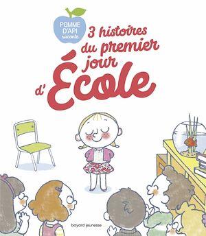 Téléchargez le livre :  3 histoires du premier jour d'école