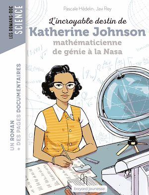 Téléchargez le livre :  L'incroyable destin de Katherine Johnson, mathématicienne de génie à la NASA