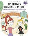 Télécharger le livre :  Les énigmes d'Amédée et Pétula, Tome 03