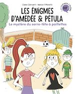 Téléchargez le livre :  Les énigmes d'Amédée et Pétula, Tome 03
