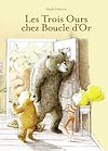 Télécharger le livre :  Les trois ours chez Boucle d'or