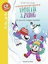 Télécharger le livre :  Les aventures hyper trop fabuleuses de Violette et Zadig, Tome 04