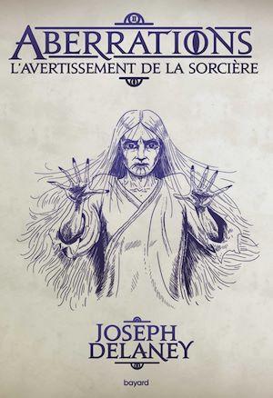 Aberrations. Volume 2, L'avertissement de la sorcière