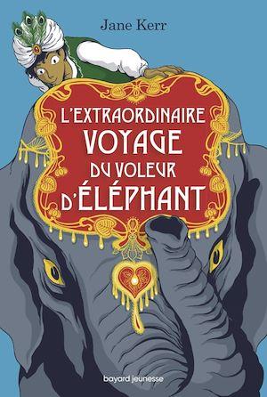 Image de couverture (L'extraordinaire voyage du voleur d'éléphant)