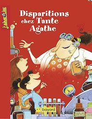 Téléchargez le livre :  Disparitions chez Tante Agathe