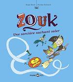 Téléchargez le livre :  Zouk, Tome 20