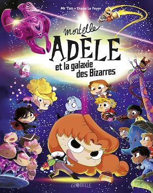 Image de couverture (Mortelle Adèle, Mortelle Adèle et la galaxie des bizarres)