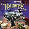Nevermoor - Tome 3 : Hollowpox | Townsend, Jessica
