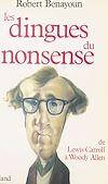 Télécharger le livre :  Les Dingues du nonsense : De Lewis Carroll à Woody Allen