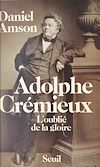 Télécharger le livre :  Adolphe Crémieux