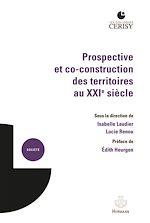 Download this eBook Prospective et co-construction des territoires au XXIe siècle
