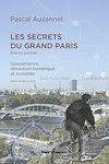 Télécharger le livre :  Les secrets du Grand Paris (édition enrichie)