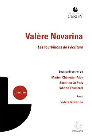 Téléchargez le livre :  Valère Novarina. Les tourbillons de l'écriture