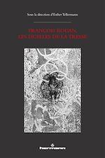 Téléchargez le livre :  François Rouan, les Ficelles de la tresse