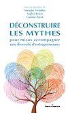 Télécharger le livre :  Déconstruire les mythes pour mieux accompagner une diversité d'entrepreneures