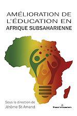 Téléchargez le livre :  Amélioration de l'éducation en Afrique subsaharienne