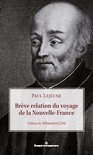 Téléchargez le livre :  Brève relation du voyage de la Nouvelle-France