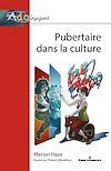 Télécharger le livre :  Pubertaire dans la culture