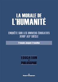 Téléchargez le livre :  La morale de l'Humanité