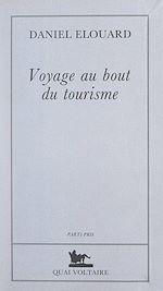Téléchargez le livre :  Voyage au bout du tourisme