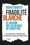 Télécharger le livre :  Fragilité blanche