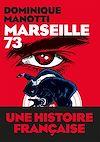 Télécharger le livre :  Marseille 73
