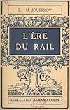 L'ère du rail