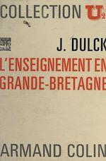 Download this eBook L'enseignement en Grande-Bretagne