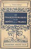 Télécharger le livre :  Les finances publiques et les impôts de la France