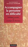 Télécharger le livre :  Accompagner la personne en difficulté