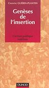Télécharger le livre :  Genèses de l'insertion