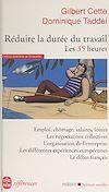 Télécharger le livre :  Réduire la durée du travail : les 35 heures
