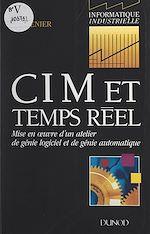 Téléchargez le livre :  CIM et temps réel