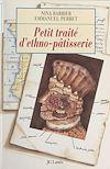 Télécharger le livre :  Petit traité d'ethno-pâtisserie