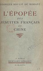 Download this eBook L'épopée des Jésuites français en Chine (1534-1928)