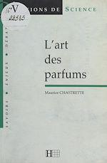 Download this eBook L'art des parfums