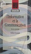 Télécharger le livre :  L'information et la communication