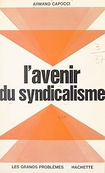 Download this eBook L'avenir du syndicalisme
