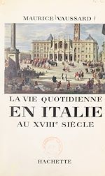 Download this eBook La vie quotidienne en Italie au XVIIIe siècle