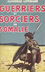 Download this eBook Guerriers et sorciers en Somalie