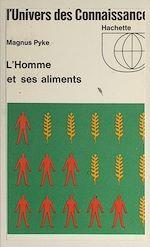 Download this eBook L'homme et ses aliments