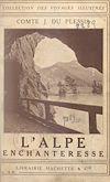 L'Alpe enchanteresse : Salzbourg, le Salzkammergut, les hauts Tauern
