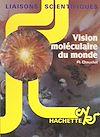 Télécharger le livre :  Vision moléculaire du monde